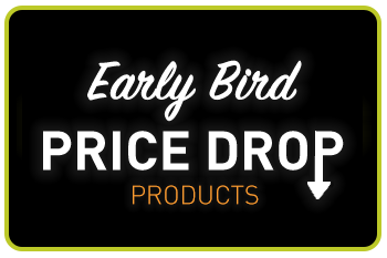 EARLY BIRD PRICE DROP