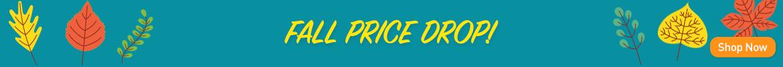 It's the Fall Price Drop!